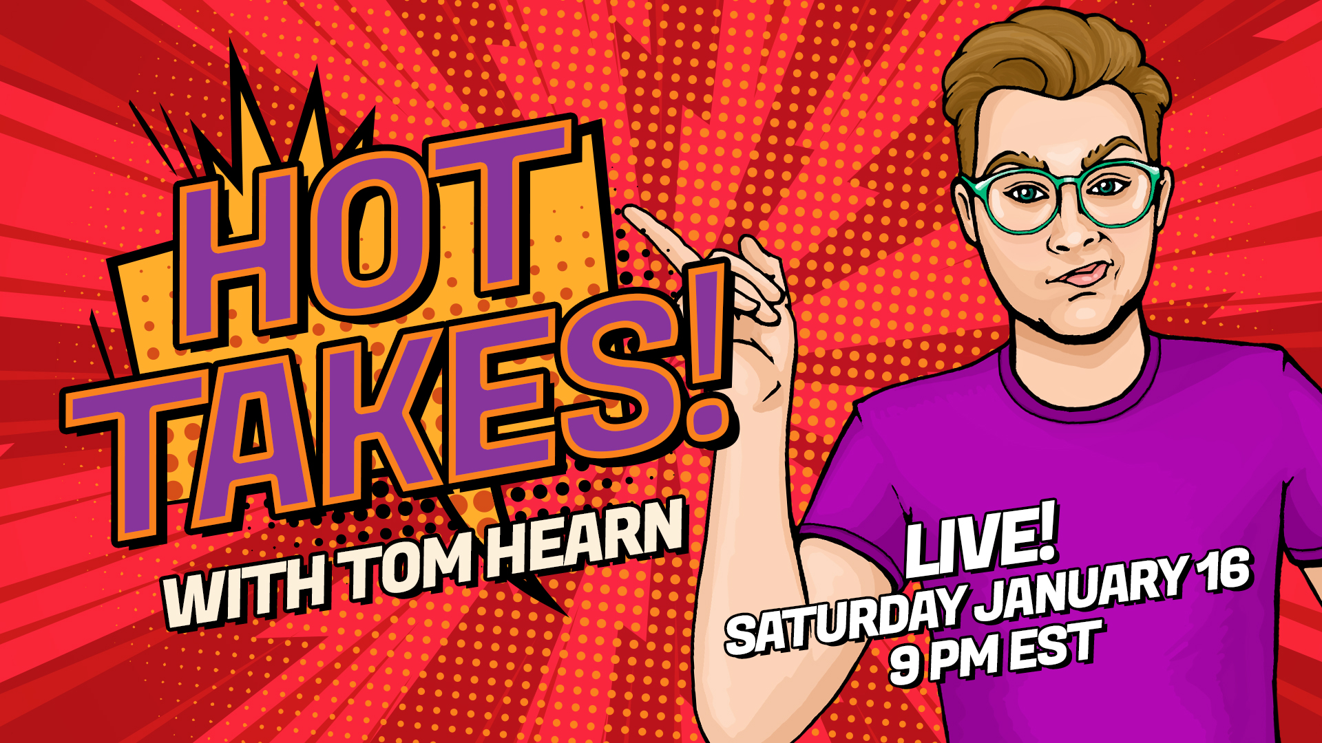 Promotional image for Hot Takes with Tom Hearn